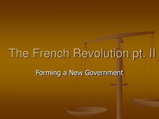 The French Revolution pt. II