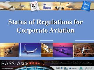 Status of Regulations for Corporate Aviation