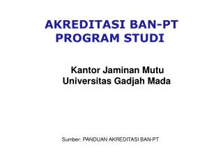 AKREDITASI  BAN-PT PROGRAM STUDI