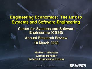 Engineering Economics:  The Link to Systems and Software Engineering