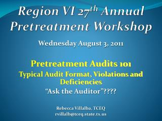 Region VI 27 th  Annual Pretreatment Workshop