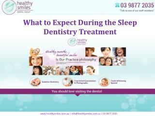 What to Expect During the Sleep Dentistry Treatment