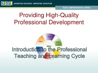 Introduction to the Professional Teaching and Learning Cycle