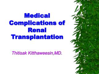 Medical Complications of Renal Transplantation