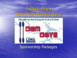2 Dam Days Marathon Paddle Race