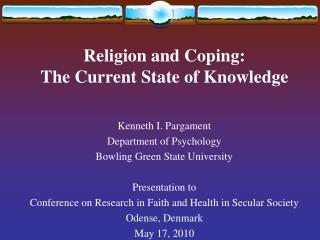 Religion and Coping: The Current State of Knowledge