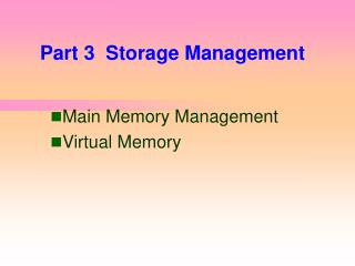Part 3  Storage Management