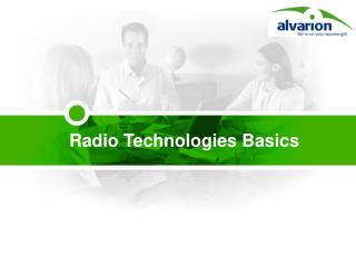 Radio Technologies Basics