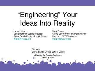 """Engineering"" Your Ideas Into Reality"