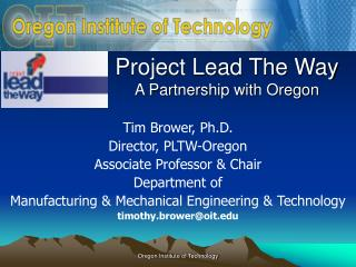 Project Lead The Way A Partnership with Oregon
