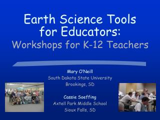 Earth Science Tools for Educators: Workshops for K-12 Teachers
