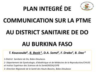 PLAN INTEGRÉ DE COMMUNICATION SUR LA PTME AU DISTRICT SANITAIRE DE DO AU BURKINA FASO
