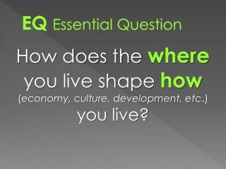 EQ Essential Question