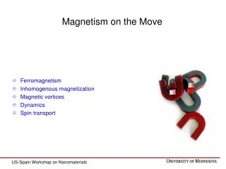 Magnetism on the Move