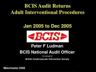 BCIS Audit Returns Adult Interventional Procedures Jan 2005 to Dec 2005
