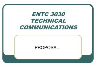 ENTC 3030 TECHNICAL COMMUNICATIONS