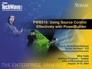 PWB516: Using Source Control Effectively with PowerBuilder
