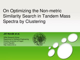 On Optimizing the Non-metric Similarity Search  in Tandem Mass Spectra by Clustering