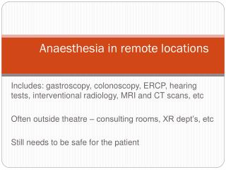 Anaesthesia in remote locations