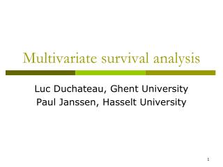 Multivariate survival analysis