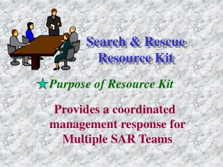 Search & Rescue Resource Kit