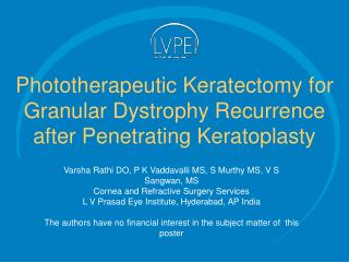 Phototherapeutic Keratectomy for Granular Dystrophy Recurrence after Penetrating Keratoplasty