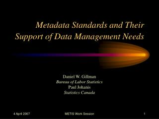 Metadata Standards and Their Support of Data Management Needs