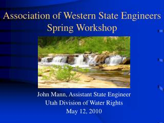 Association of Western State Engineers Spring Workshop