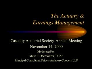 The Actuary & Earnings Management