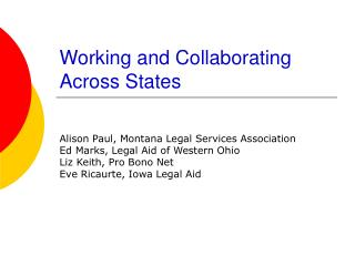 Working and Collaborating Across States
