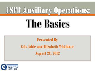 USFR Auxiliary Operations: The Basics