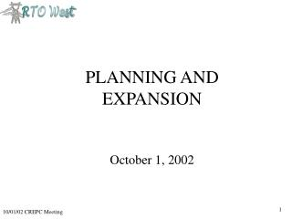 PLANNING AND EXPANSION  October 1, 2002