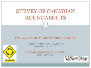 SURVEY OF CANADIAN ROUNDABOUTS