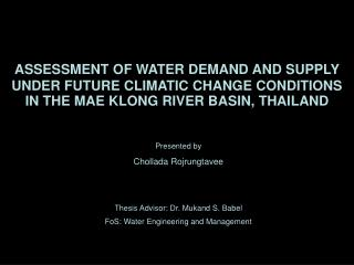 ASSESSMENT OF WATER DEMAND AND SUPPLY UNDER FUTURE CLIMATIC CHANGE CONDITIONS