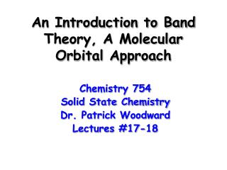 An Introduction to Band Theory, A Molecular Orbital Approach