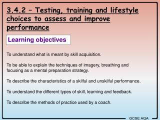 3.4.2 – Testing, training and lifestyle choices to assess and improve performance