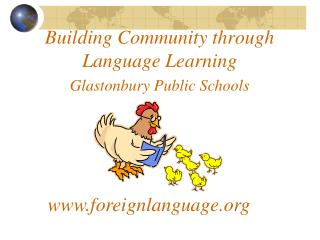 Building Community through Language Learning Glastonbury Public Schools