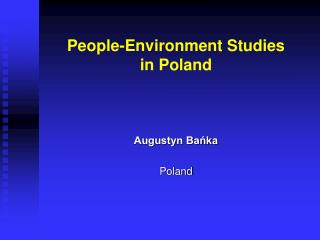 People-Environment Studies in Poland