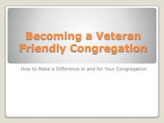 Becoming a Veteran Friendly Congregation