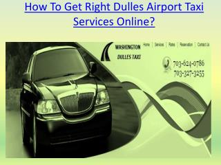 How To Get Right Dulles Airport Taxi Services Online?