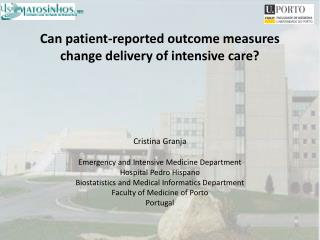 Can patient-reported outcome measures change delivery of intensive care?