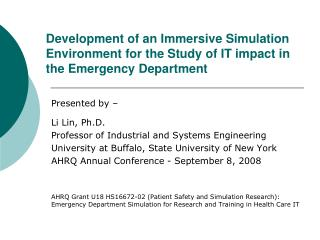 Presented by – Li Lin, Ph.D. Professor of Industrial and Systems Engineering