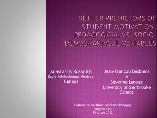 Better predictors of student motivation: Pedagogical vs. socio-demographical  variables