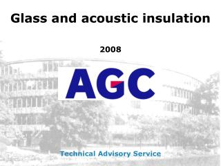 Glass and acoustic insulation 2008
