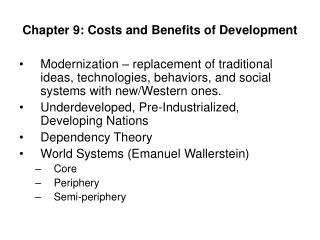 Chapter 9: Costs and Benefits of Development