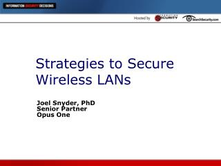 Strategies to Secure Wireless LANs