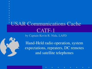 USAR Communications Cache CATF-1 by Captain Kevin R. Nida, LAFD