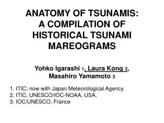 ANATOMY OF TSUNAMIS: A COMPILATION OF HISTORICAL TSUNAMI MAREOGRAMS