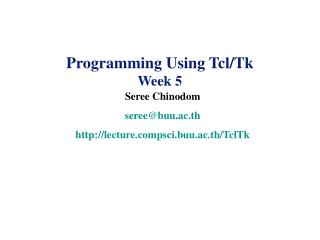 Programming Using Tcl/Tk Week 5