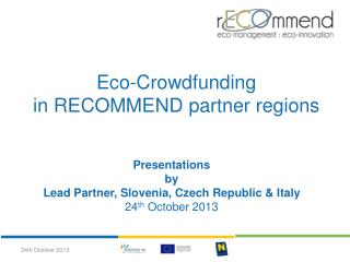Eco- Crowdfunding in RECOMMEND  partner regions